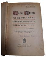 GESÚ CRISTO La Vita-la sua Dottrina-In relazione con l'odierna società di P.Pio Ciuti