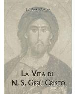 LA VITA DI N.S. GESÚ CRISTO di Dolindo Ruotolo