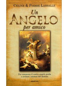 UN ANGELO PER AMICO di Céline & Pierre Lassalle