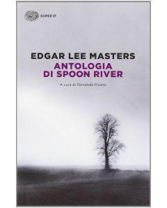 ANTOLOGIA DI SPOON RIVER di Edgar Lee Masters