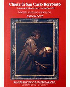SAN FRANCESCO IN MEDITAZIONE - Michelangelo Merisi Da Caravaggio
