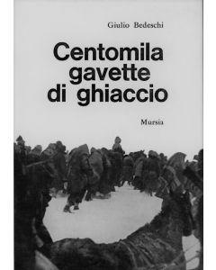 CENTOMILA GAVETTE DI GHIACCIO di Giulio Bedeschi