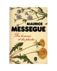 DES HOMMES ET DES PLANTES di Maurice Messegue