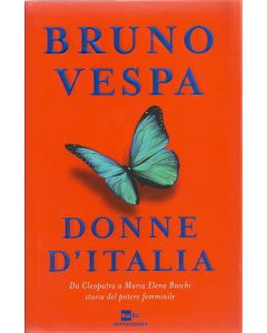 DONNE D'ITALIA di Bruno Vespa