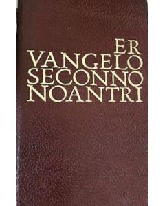 ER VANGELO SECONNO NOANTRI di Bartolomeo Rossetti