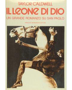 IL LEONE DI DIO-Un grande romanzo su San Paolo di Taylor Caldwell