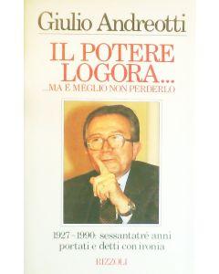 IL POTRE LOGORA...MA É MEGLIO NON PERDERLO di Giulio Andreotti