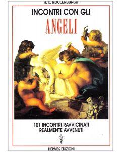 INCONTRI CON GLI ANGELI di H.C. Moolenburgh