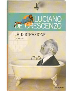LA DISTRAZIONE di Luciano De Crescenzo