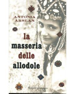 LA MASSERIA DELLE ALLODOLE di Antonia Arslan