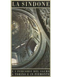 LA SINDONE e I Percorsi del Sacro a Torino e in Piemonte