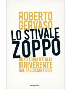 LO STIVALE ZOPPO di Roberto Gervaso