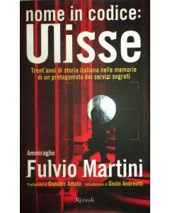 NOME IN CODICE ULISSE di Fulvio Martini