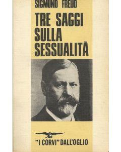 TRE SAGGI SULLA SESSUALITÀ di Sigmund Freud