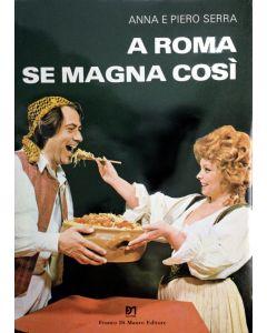 A ROMA SE MAGNA COSÍ di Anna e Piero Serra