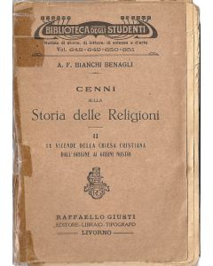CENNI SULLA STORIA DELLE RELIGIONI - Volume II di A.F. Bianchi Benagli