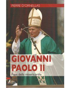 GIOVANNI PAOLO II di Pierre D'Ornellas