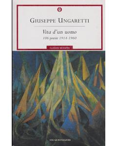 VITA D'UN UOMO 106 POESIE 1914-1960 GIUSEPPE UNGARETTI