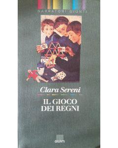 IL GIOCO DEI REGNI di Clara Sereni