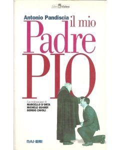 IL MIO PADRE PIO di Antonio Pandiscia