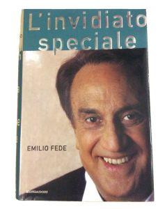 L'invidiato speciale di Emilio Fede