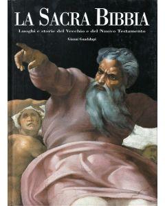 LA SACRA BIBBIA-Luoghi e storie del Vecchio e del Nuovo testamento di Gianni Guadalupi