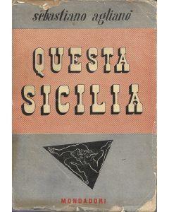 QUESTA SICILIA di Sebastiano Aglianó