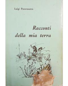RACCONTI DELLA MIA TERRA di Luigi Paternostro