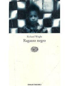 RAGAZZO NEGRO di Richard Wright
