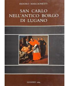 SAN CARLO NELL'ANTICO BORGO DI LUGANO di Isidoro Marcionetti